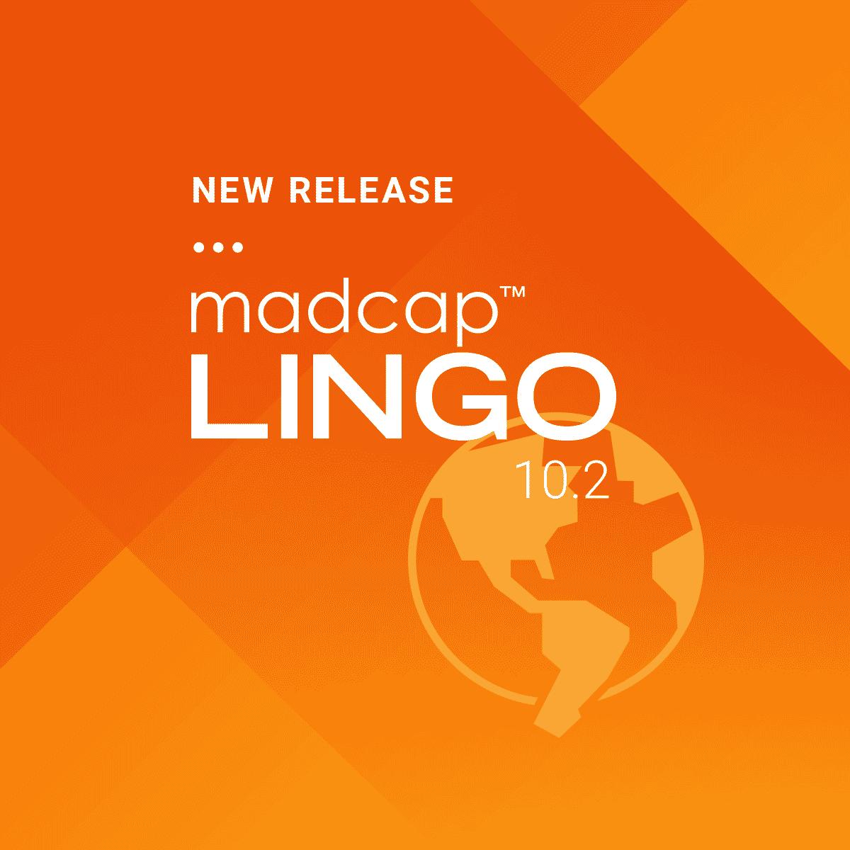 New Release MadCap Lingo 10.2