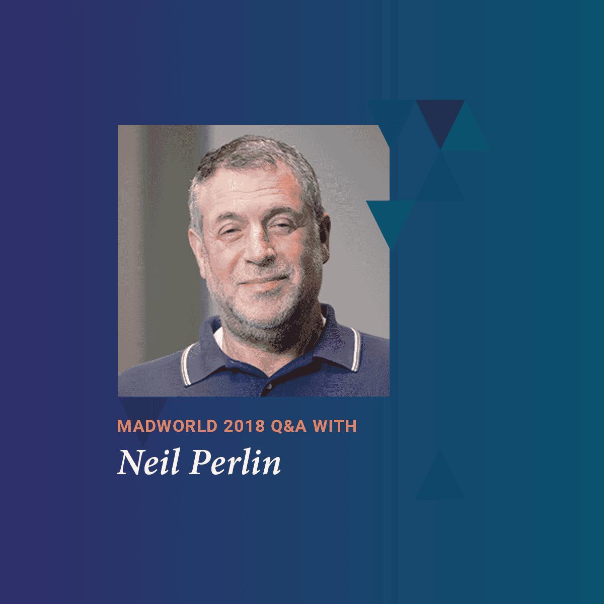 MadWorld 2018 San Diego Speaker Neil Perlin