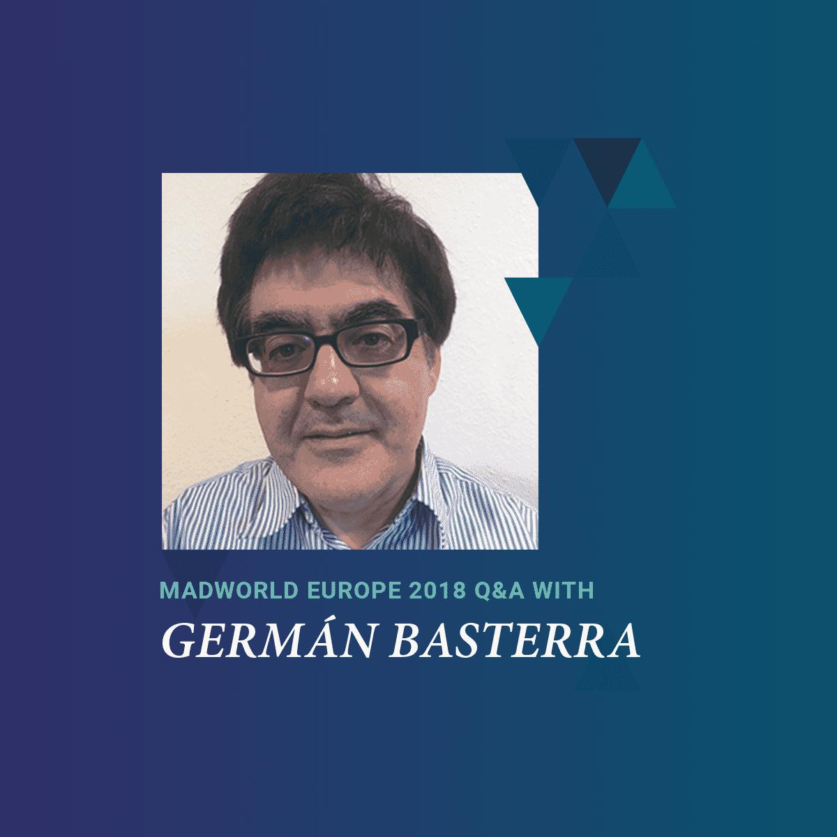 MadWorld 2018 Europe Speaker German Basterra