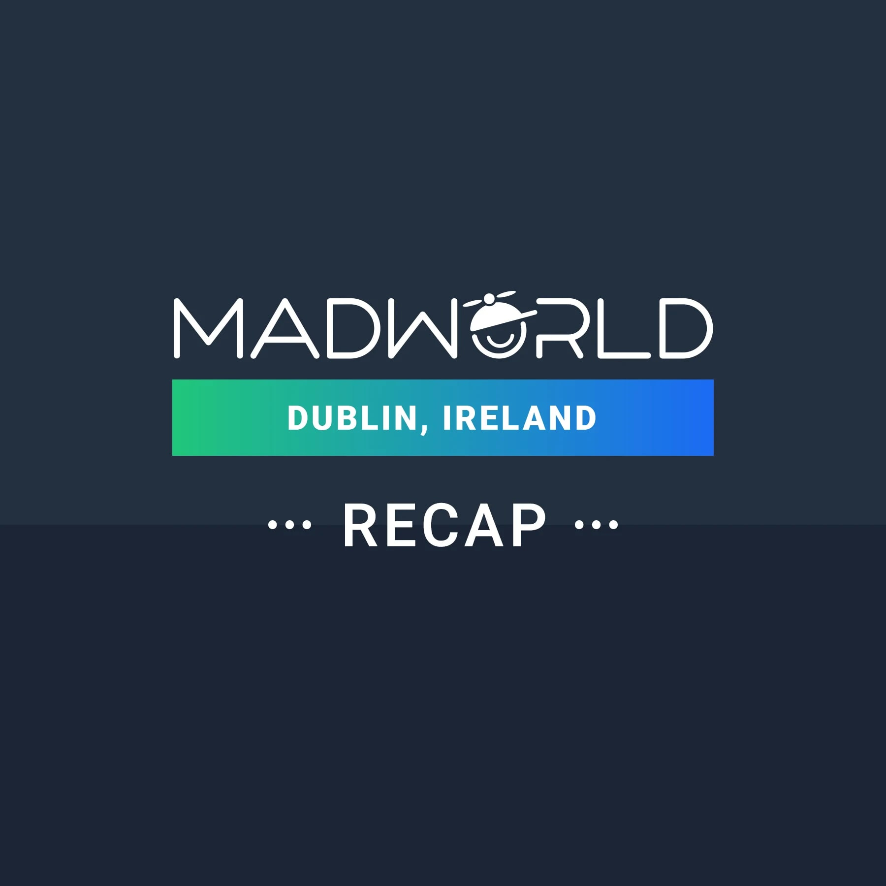MadWorld Dublin Recap: The Ins and Outs of MadCap Flare Project Translation