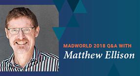 MadWorld 2018 Q&A with Matthew Ellison