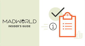 Conference Prep: Your Insider Guide to Attending MadWorld 2018