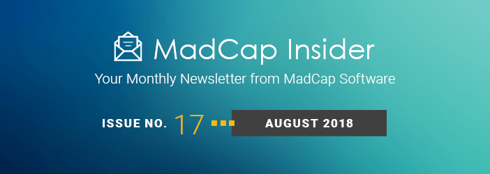 MadCap Insider, Issue No. 17, August 2018