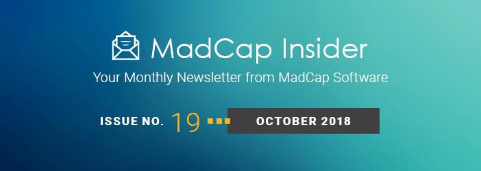 MadCap Insider, Issue No. 19, October 2018
