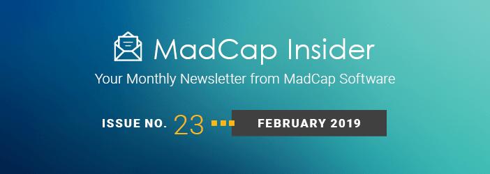 MadCap Insider, Issue No. 23, February 2019