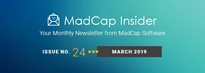 MadCap Insider, Issue No. 24, March 2019