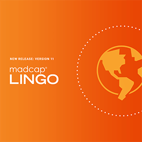 What's New in MadCap Lingo 11: DeepL Machine Translation, Micro Content File Support and More, by Jennifer Morse
