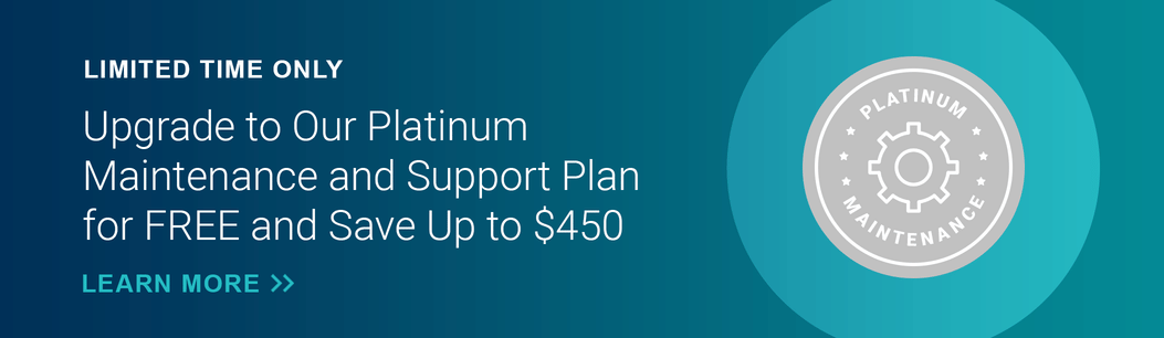 Click here to save up to $450 with a Free Upgrade to Platinum Maintenance and Support
