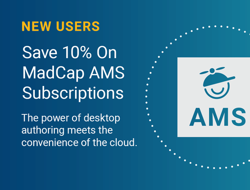 New Users Save 10% on MadCap AMS