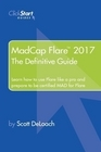 MadCap Flare 2017: The Definitive Guide Book Cover
