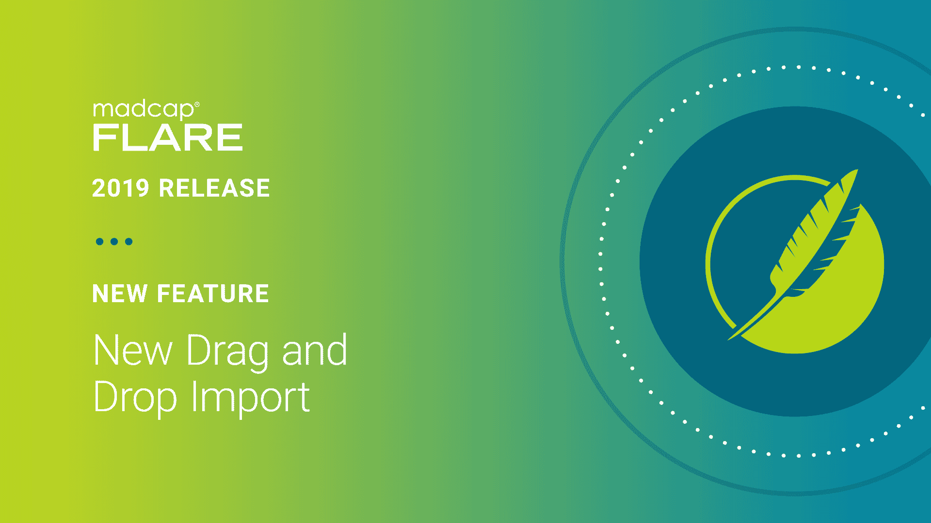 MadCap Flare 2019 r2- New Feature: New Drag and Drop Import