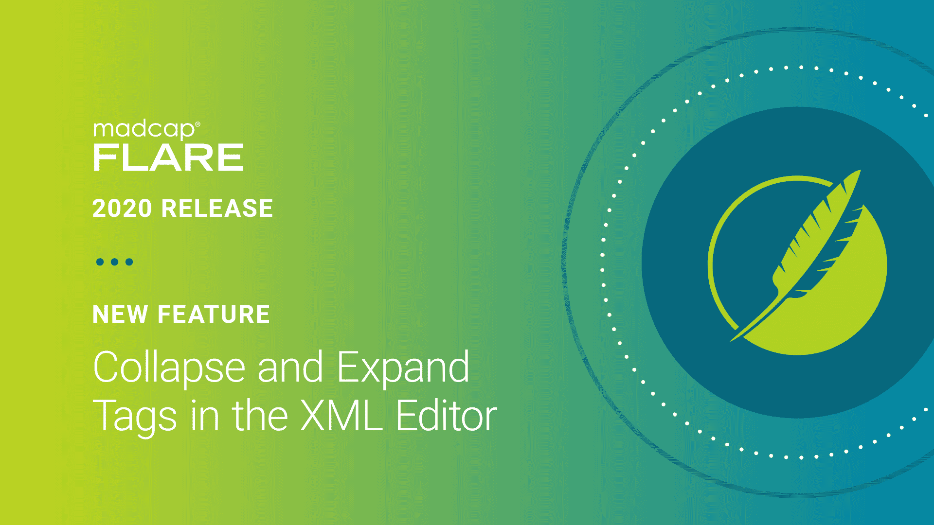 MadCap Flare 2020 - New Feature: Collapse and Expand Tags in the XML Editor