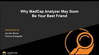 Why MadCap Analyzer May Soon Be Your Best Friend