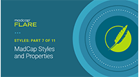Styles: Part 7 of 11 MadCap Styles Properties